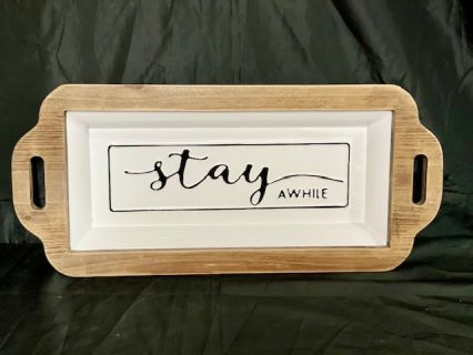 Stay a While Tray