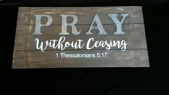 Pray without Ceasing Wooden Sign